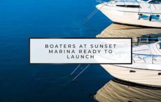 Boaters at Sunset Marina Ready to Launch   Sunset Marina